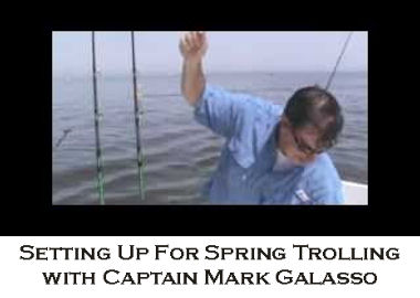 Setting Up For Spring Rockfish Trolling with Captain Mark Galasso